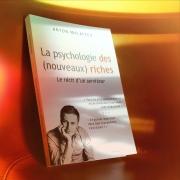 Livre Anton Malafeev — La psychologie des (nouveaux) riches. Le récit d'un serviteur.
