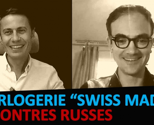 montres-russes-vs-horlogerie-swiss-made-produite-en-chine
